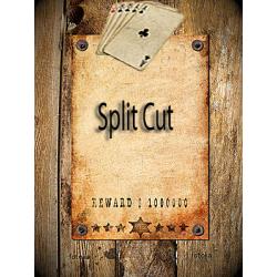 Split Cut
