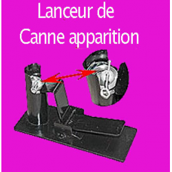 Lanceur de canne à apparition