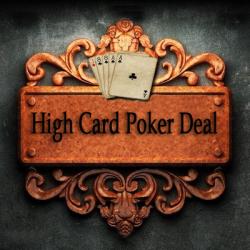 Hight Card Poker Deal