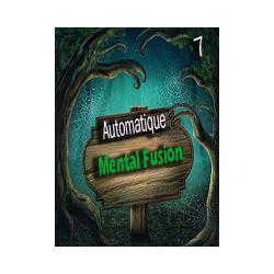 Automatique 07 - Mental Fusion ( Téléchargement )