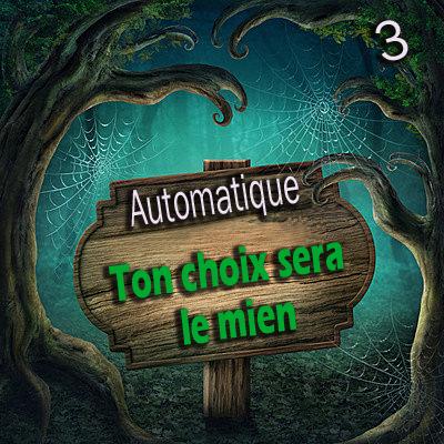 Automatique 03 - Ton Choix Sera Le Mien ( Téléchargement )