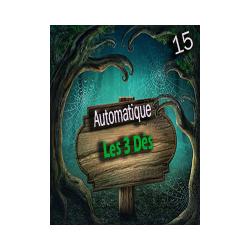 Automatique 15 -  Les 3 dés ( Téléchargement )