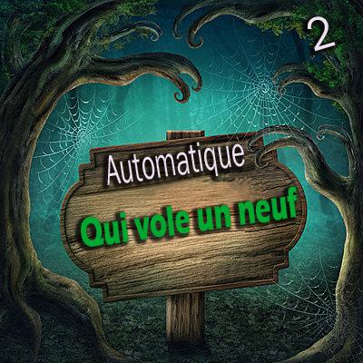 Automatique 02 - Qui Vole Un Neuf ( Téléchargement )